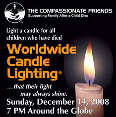 Compassionate Friends Worldwide Candle Lighting December 14 2008 7:00PM